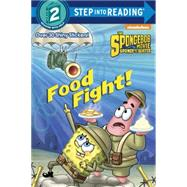 Food Fight! (SpongeBob SquarePants) by CARBONE, COURTNEYAIKINS, DAVE, 9780385387736