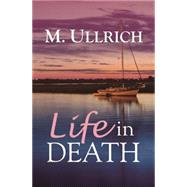 Life in Death by Ullrich, M., 9781626397736