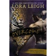Overcome by Leigh, Lora, 9780425277737
