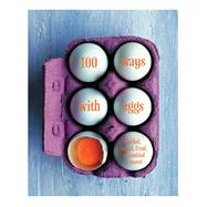 100 Ways With Eggs by Ryland Peters & Small, 9781849757737