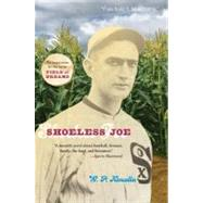 Shoeless Joe by Kinsella, W P, 9780395957738