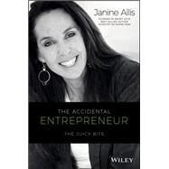 The Accidental Entrepreneur by Allis, Janine, 9780730327738