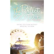 The Perfect $20 Date by Gaines, Tomiya, 9781630477738