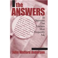 The Answers by Anderson, Julie Wofford, 9781634507738