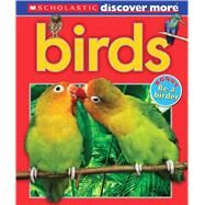 Scholastic Discover More: Birds by Arlon, Penelope, 9780545667739
