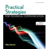 Practical Strategies for Technical Communication w/LaunchPad & Document Sources by Markel, Mike, 9781319047740