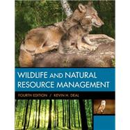 Wildlife & Natural Resource Management by Deal, Kevin H., 9781305627741