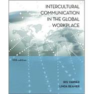 Intercultural Communication in the Global Workplace by Varner, Iris; Beamer, Linda, 9780073377742