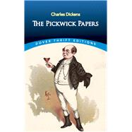 The Pickwick Papers by Dickens, Charles, 9780486817743