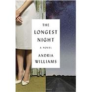 The Longest Night by Williams, Andria, 9780812997743