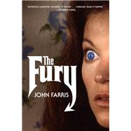 The Fury by Farris, John, 9781613737743