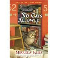 No Cats Allowed by James, Miranda, 9780425277744