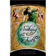 Seeking the Truth by Schlagel, Richard H., 9781591027744