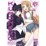 Oreimo: Kuroneko Volume 3 by FUSHIMI, TSUKASAFUSHIMI, TSUKASA, 9781616557744