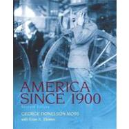 America since 1900 by Moss, George Donelson, 9780205007745