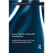 Green Jobs for Sustainable Development by Boromisa; Ana-Maria, 9780415747745