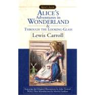 Alice's Adventures in Wonderland; Through the Looking-Glass; What Alice Found There at Biggerbooks.com
