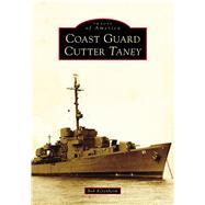 Coast Guard Cutter Taney by Ketenheim, Bob, 9781467127745
