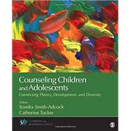 Counseling Children and Adolescents by Smith-adcock, Sondra; Tucker, Catherine, 9781483347745