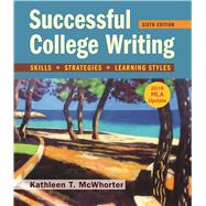 Successful College Writing with 2016 MLA Update by McWhorter, Kathleen T., 9781319087746