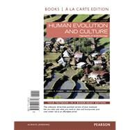 Human Evolution and Culture, Books a la Carte Edition by Ember, Carol R.; Ember, Melvin R.; Peregrine, Peter N., 9780133947748
