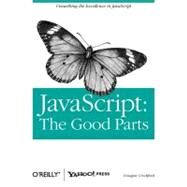 JavaScript : The Good Parts by Crockford, Douglas, 9780596517748