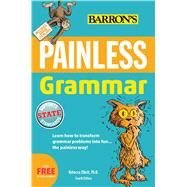 Painless Grammar by Elliott, Rebecca, Ph.d., 9781438007748