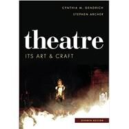 Theatre by Gendrich, Cynthia M.; Archer, Stephen, 9781442277748