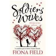 Soldiers' Wives by Field, Fiona, 9781781857748