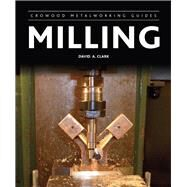 Milling by Clark, David A., 9781847977748