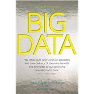 Big Data: A Revolution That Will Transform How We Live, Work, and Think by Mayer-Schonberger, Viktor; Cukier, Kenneth, 9780544227750