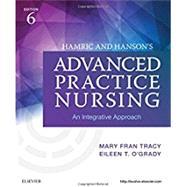Hamric and Hanson's Advanced Practice Nursing by Tracy, Mary Fran, Ph.D., R.N.; O'Grady, Eileen T., Ph.D., R.N., 9780323447751