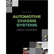 Automotive Chassis Systems by Halderman, James D., 9780132747752