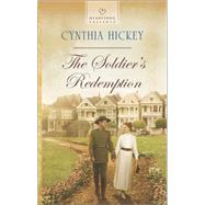 The Soldier's Redemption by Hickey, Cynthia, 9780373487752