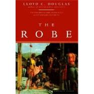 The Robe by Douglas, Lloyd C., 9780395957752