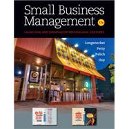 Small Business Management by Longenecker, Justin G.; Petty, J. William; Palich, Leslie E.; Hoy, Frank, 9781133947752