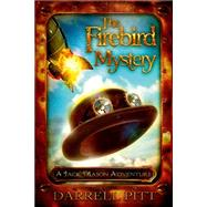 The Firebird Mystery by Pitt, Darrell, 9781922147752