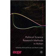 Political Science Research Methods in Action by Bruter, Michael; Lodge, Martin, 9780230367753