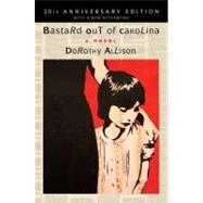 Bastard Out of Carolina A Novel by Allison, Dorothy, 9780452297753