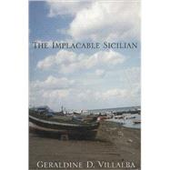 The Implacable Sicilian by Villalba, Geraldine D., 9780741447753
