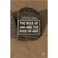 The Rule of Law and the Rule of God 9781137447753N