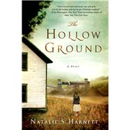 The Hollow Ground A Novel by Harnett, Natalie S., 9781250067753