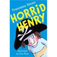 Horrid Henry by Simon, Francesca, 9781402217753