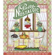 Pretty Nostalgic by Brown, Paul; Pretty, Nostalgic, 9780750967754