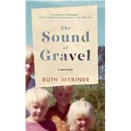 The Sound of Gravel by Wariner, Ruth, 9781432837754