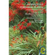 Herbaceous Perennial Plants : A Treatise on their Identification, Culture, and Garden Attributes by Armitage, Allan M., 9781588747754