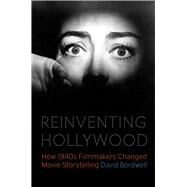 Reinventing Hollywood by Bordwell, David, 9780226487755
