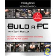 Build a PC with Scott Mueller (Video Training Upgrading and Repairing