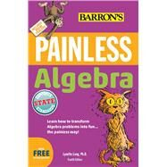 Painless Algebra by Long, Lynette, Ph.D., 9781438007755