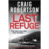 The Last Refuge by Robertson, Craig, 9781471127755